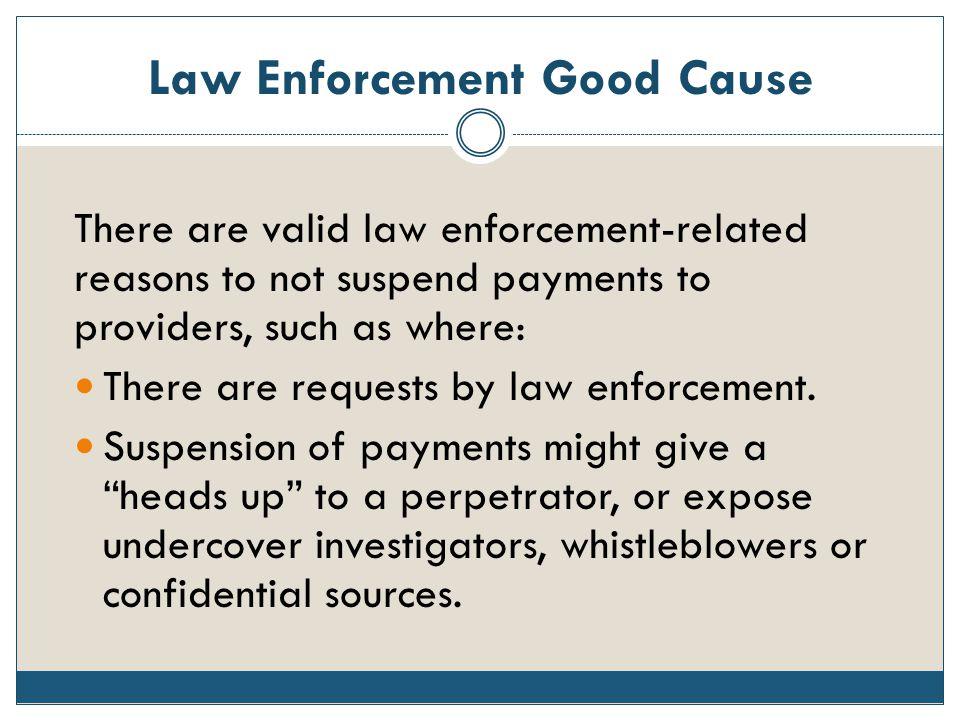Law Enforcement Good Cause
