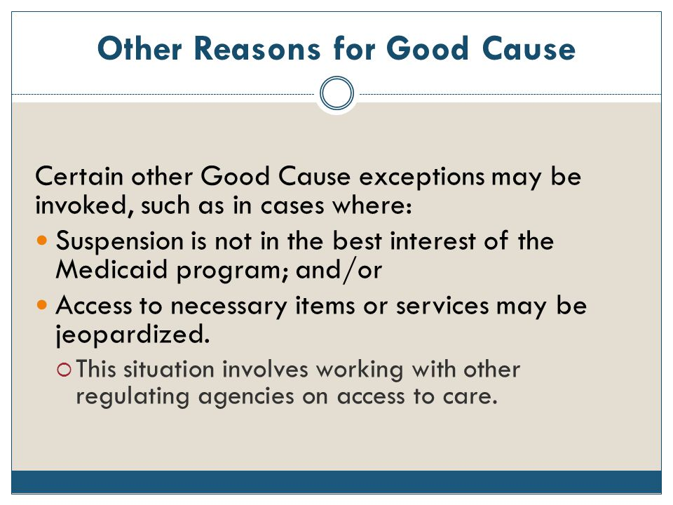 Other Reasons for Good Cause
