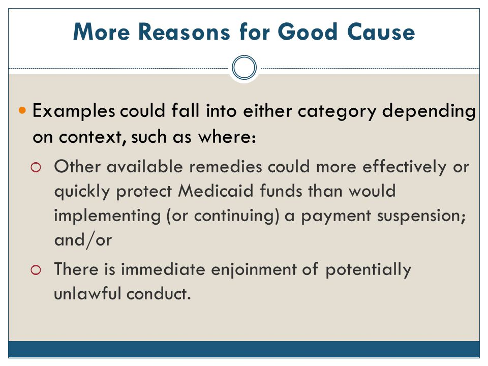 More Reasons for Good Cause