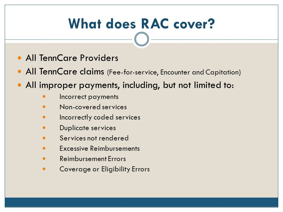 What does RAC cover All TennCare Providers