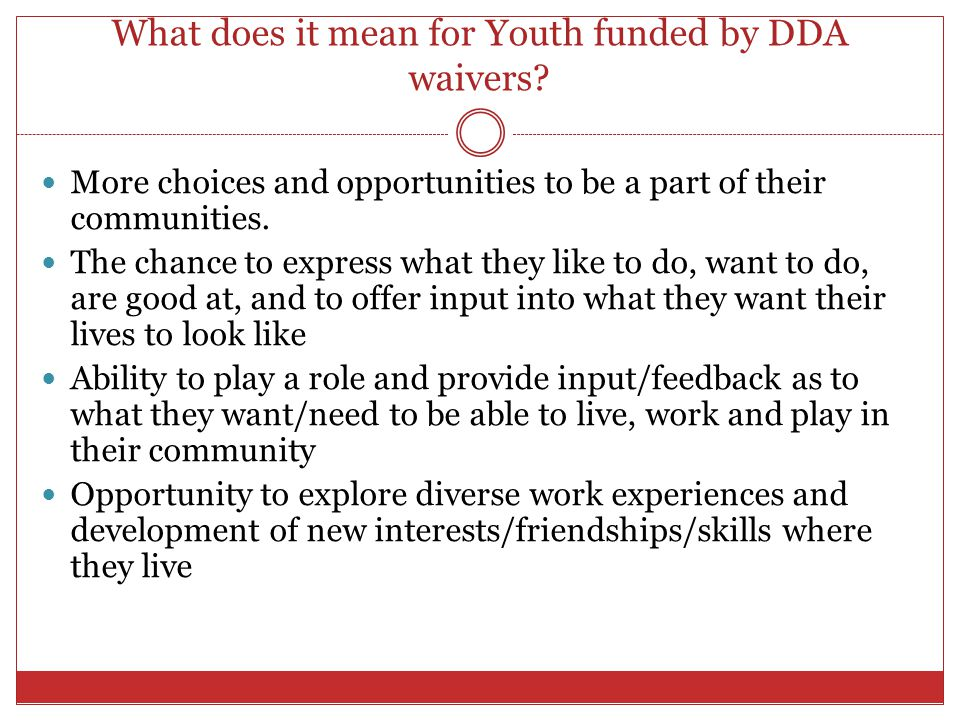 What does it mean for Youth funded by DDA waivers