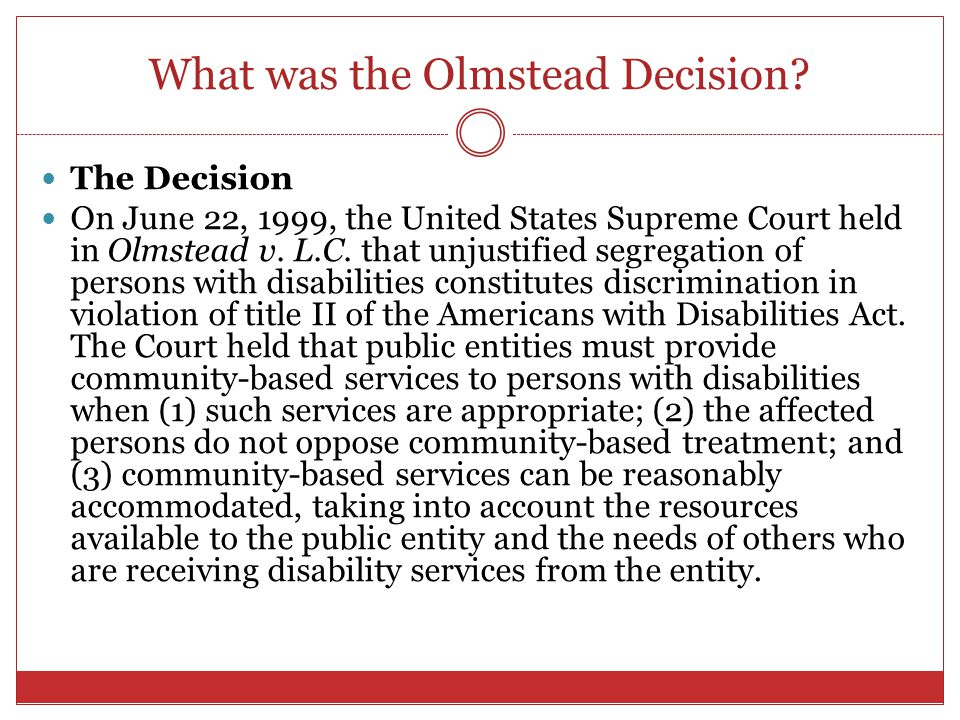What was the Olmstead Decision