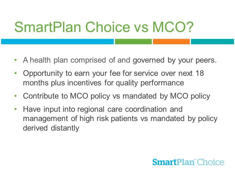 SmartPlan Choice vs MCO