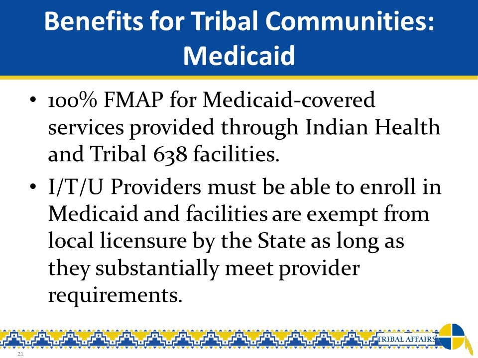Benefits for Tribal Communities: Medicaid