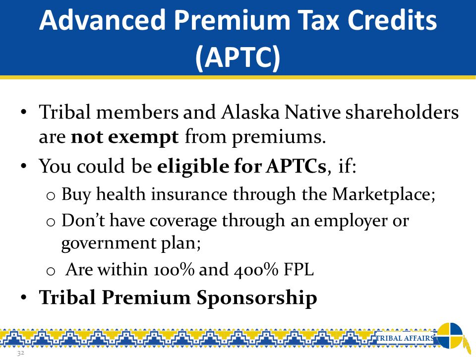 Advanced Premium Tax Credits (APTC)