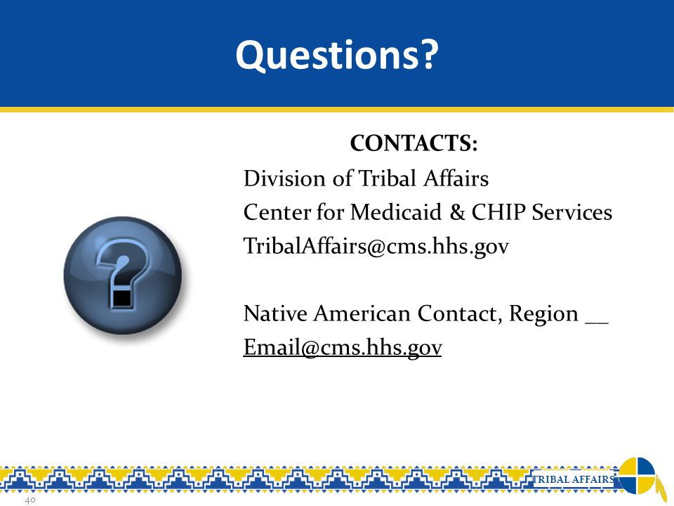 Questions CONTACTS:
