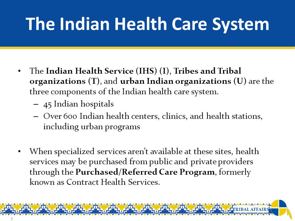 The Indian Health Care System