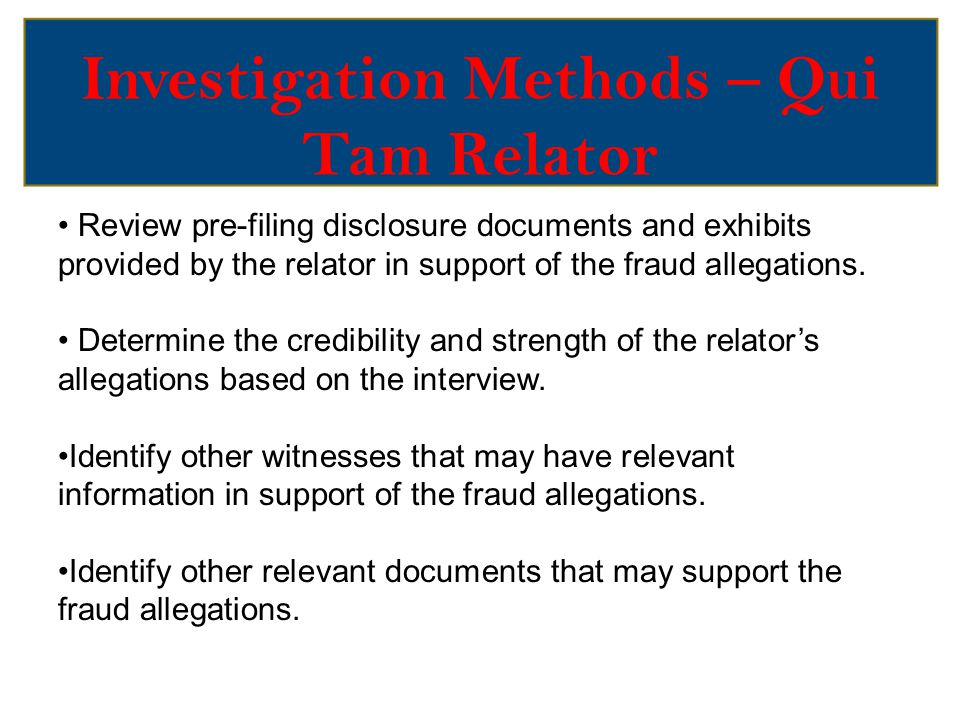 Investigation Methods – Qui Tam Relator