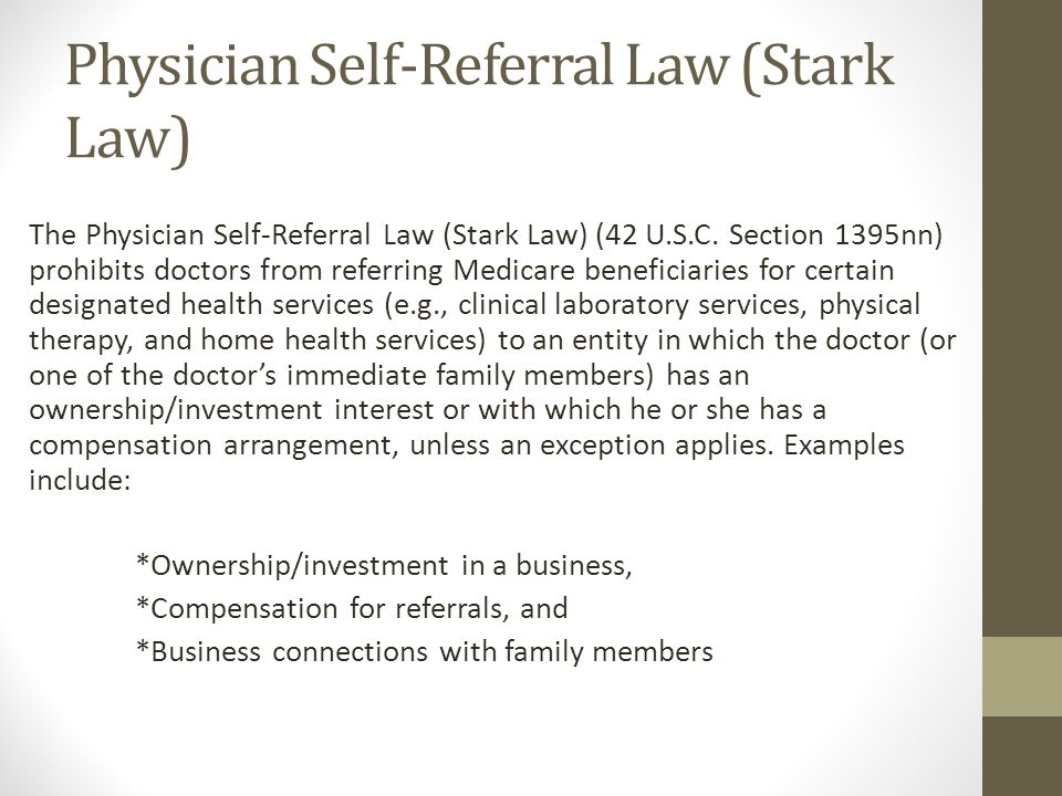 Physician Self-Referral Law (Stark Law)