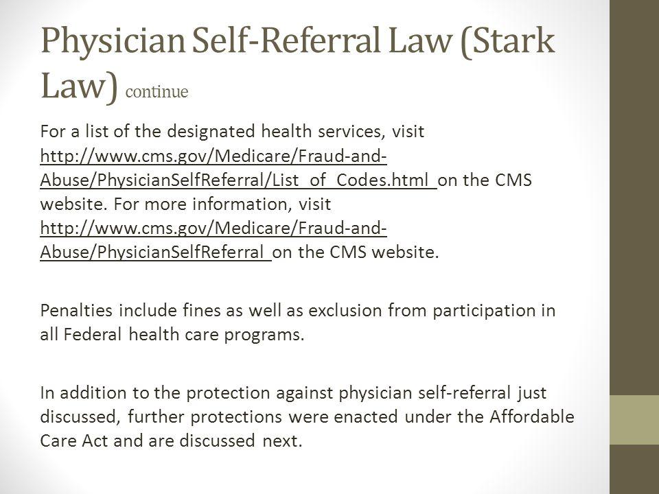 Physician Self-Referral Law (Stark Law) continue