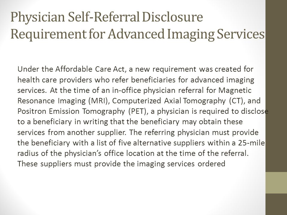 Physician Self-Referral Disclosure Requirement for Advanced Imaging Services