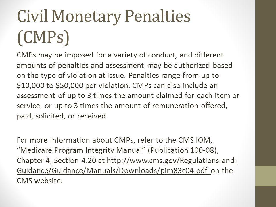 Civil Monetary Penalties (CMPs)