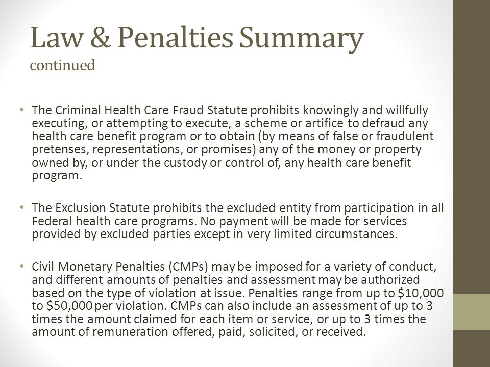 Law & Penalties Summary continued