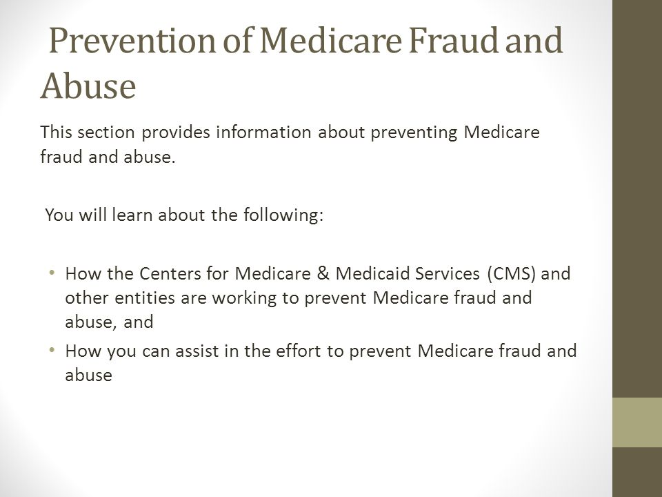 Prevention of Medicare Fraud and Abuse
