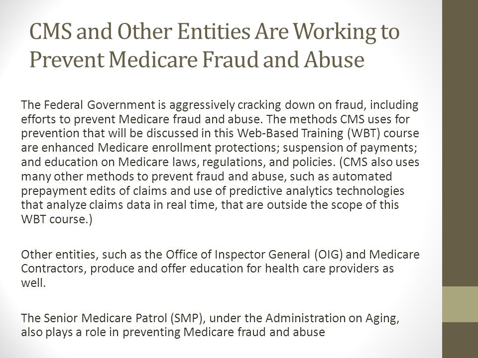 CMS and Other Entities Are Working to Prevent Medicare Fraud and Abuse
