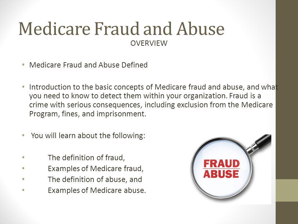 Medicare Fraud and Abuse