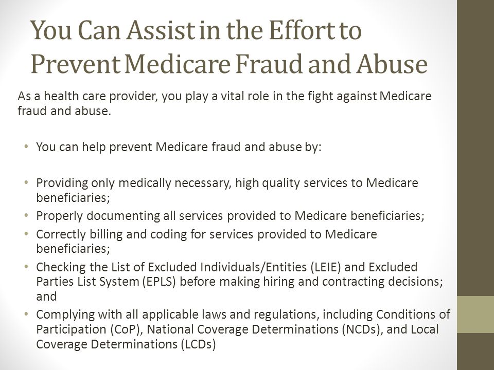 You Can Assist in the Effort to Prevent Medicare Fraud and Abuse