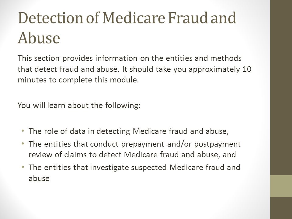 Detection of Medicare Fraud and Abuse