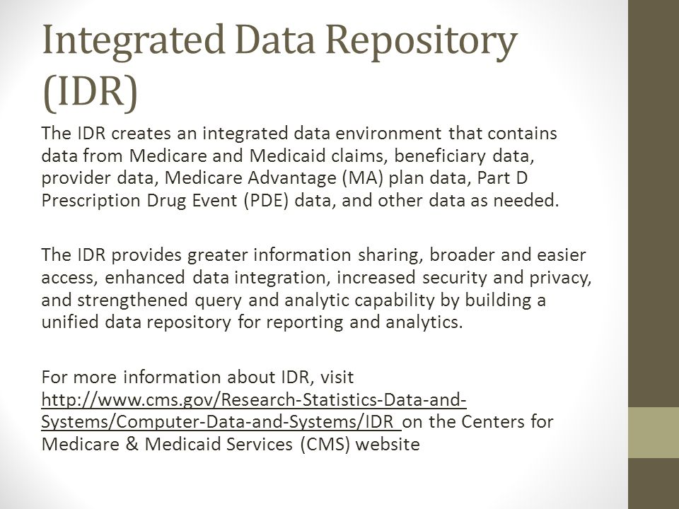 Integrated Data Repository (IDR)