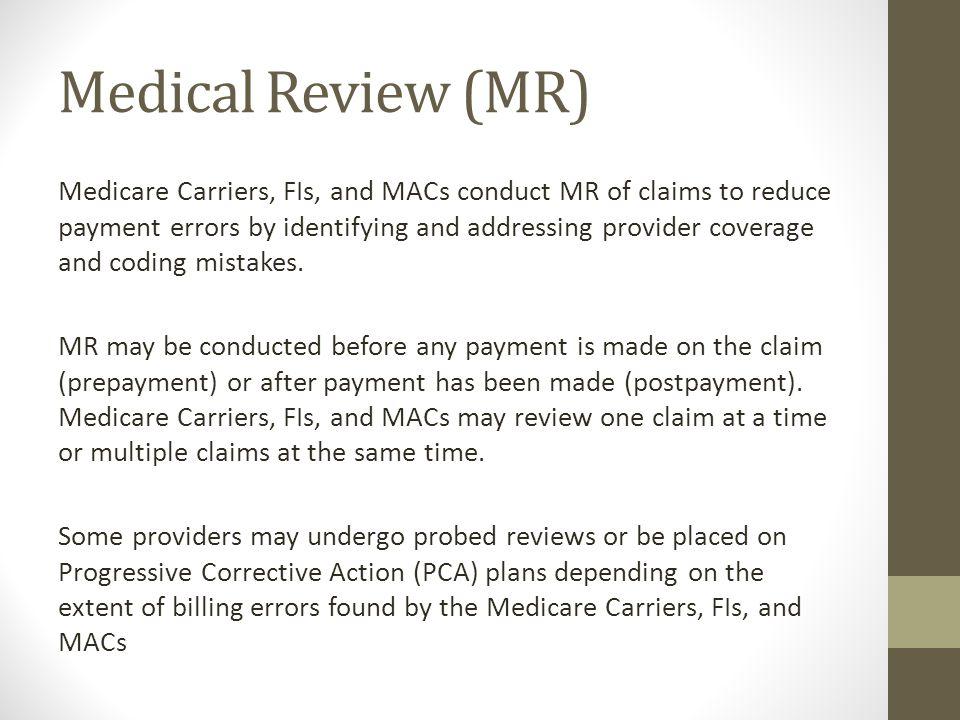Medical Review (MR)