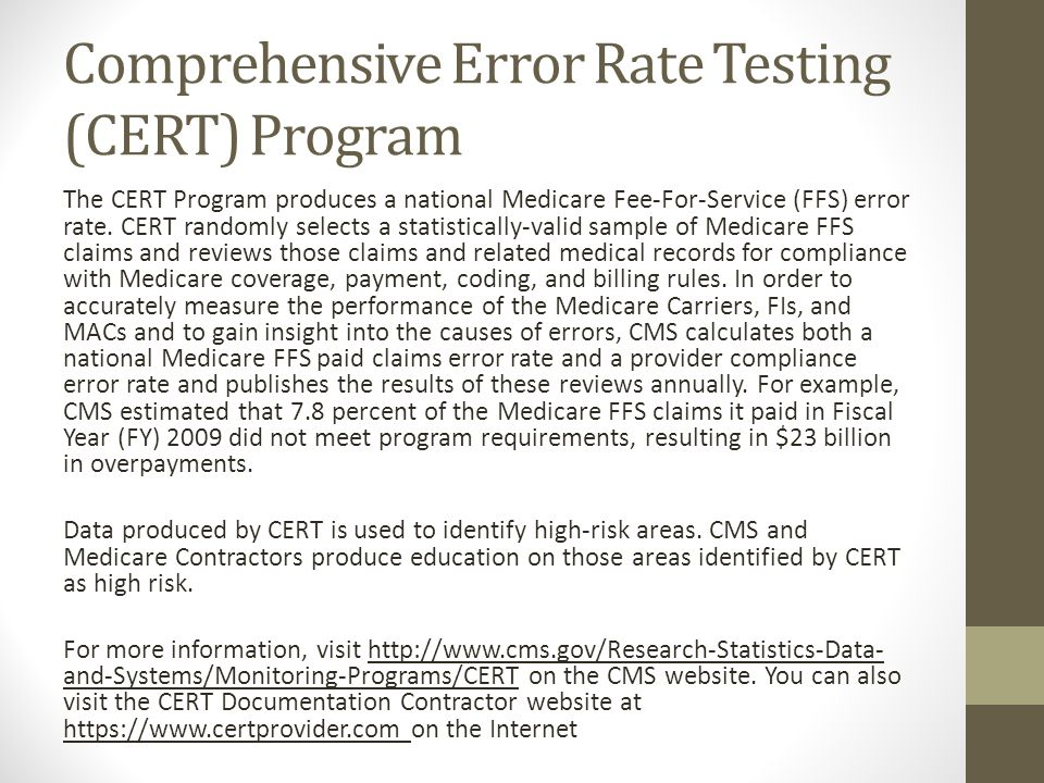 Comprehensive Error Rate Testing (CERT) Program