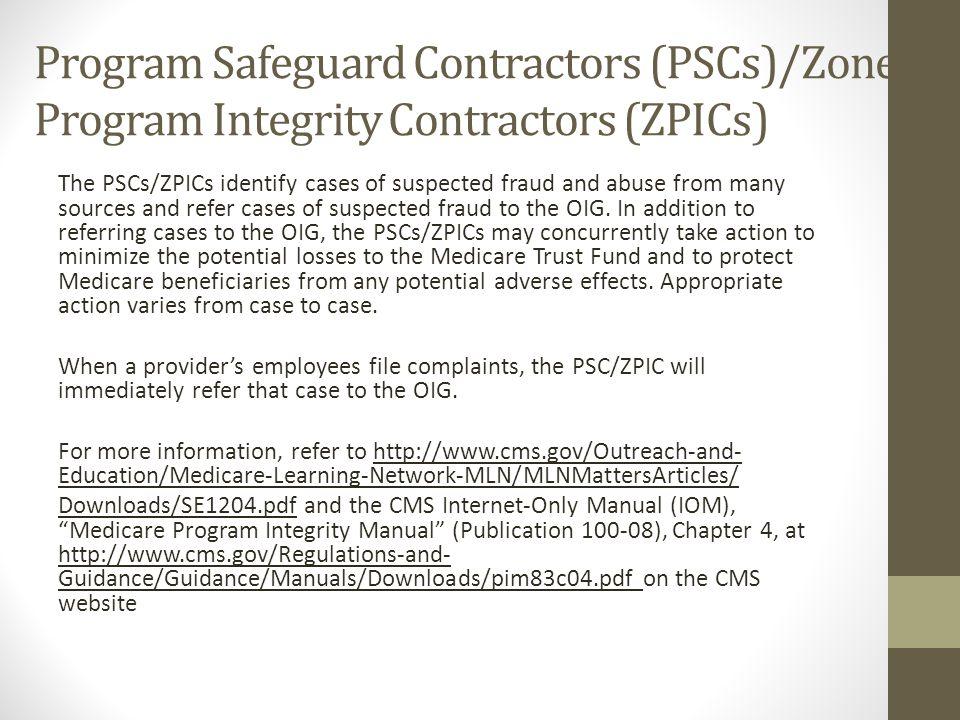 Program Safeguard Contractors (PSCs)/Zone Program Integrity Contractors (ZPICs)