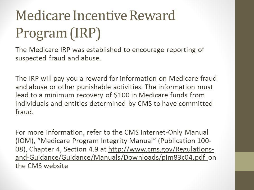 Medicare Incentive Reward Program (IRP)