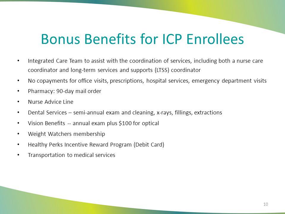 Bonus Benefits for ICP Enrollees