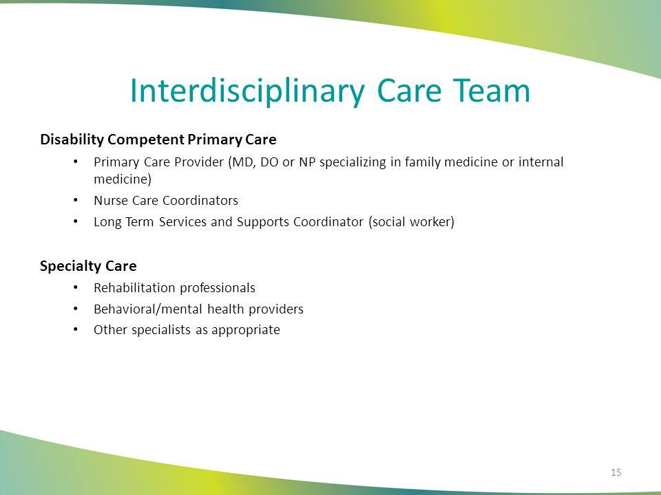 Interdisciplinary Care Team