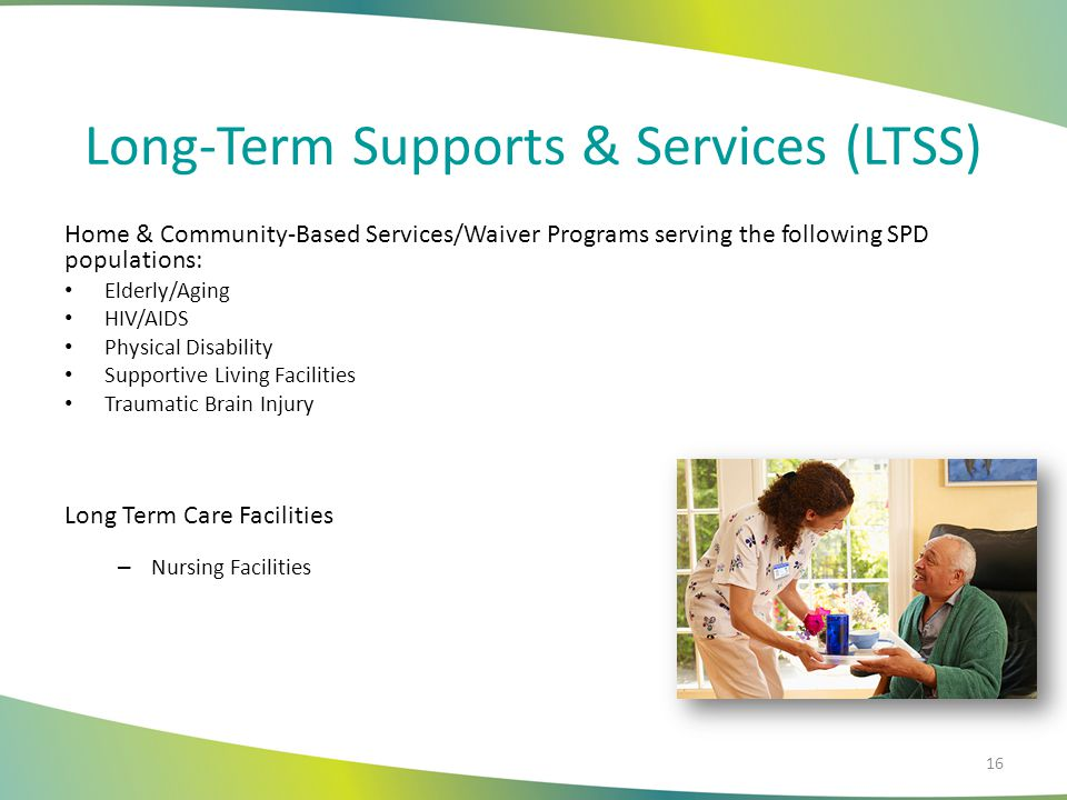 Long-Term Supports & Services (LTSS)