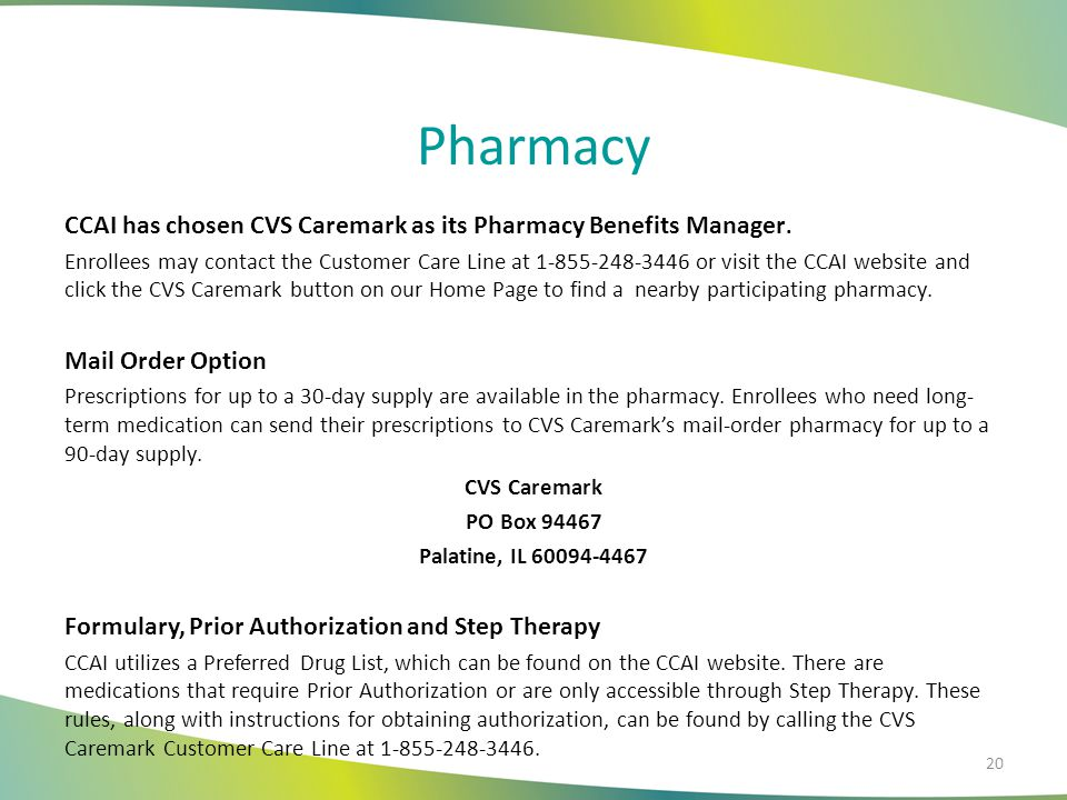 Pharmacy CCAI has chosen CVS Caremark as its Pharmacy Benefits Manager.