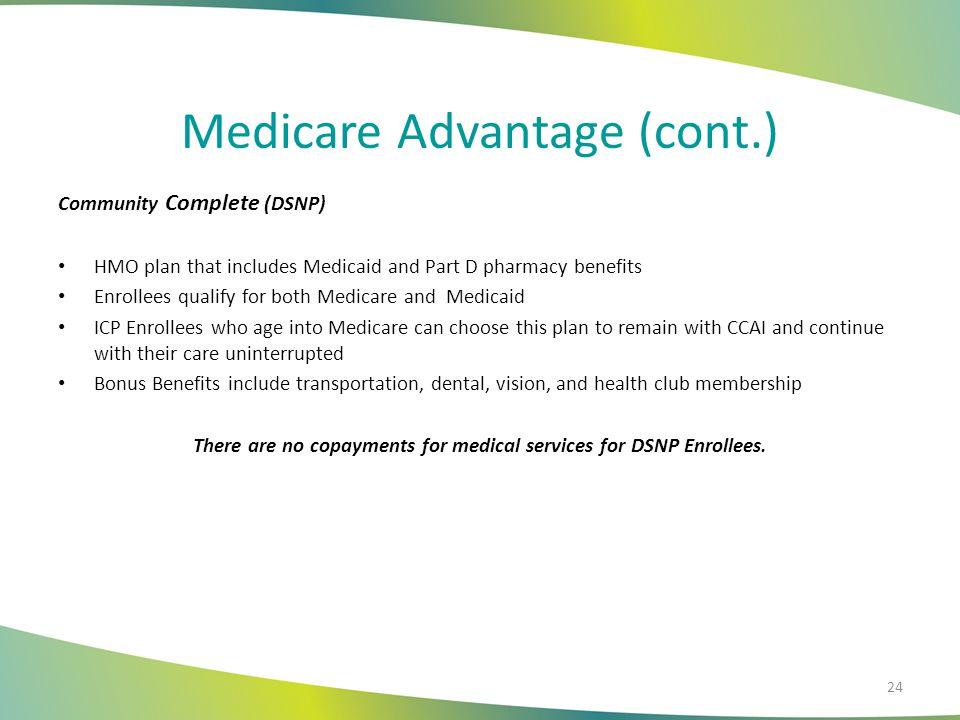 Medicare Advantage (cont.)