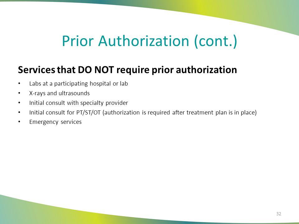 Prior Authorization (cont.)