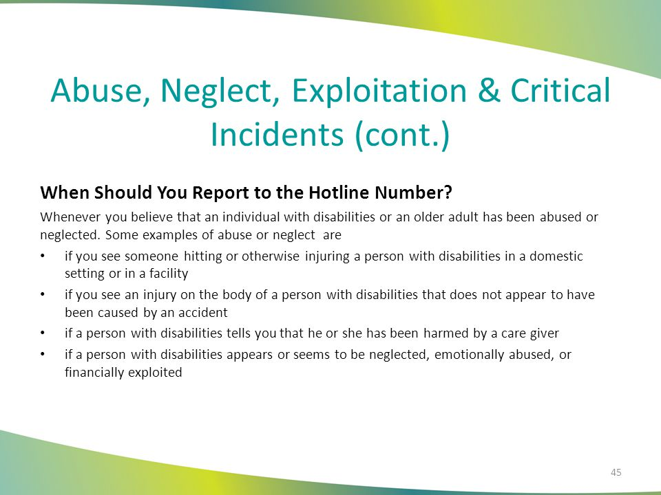 Abuse, Neglect, Exploitation & Critical Incidents (cont.)