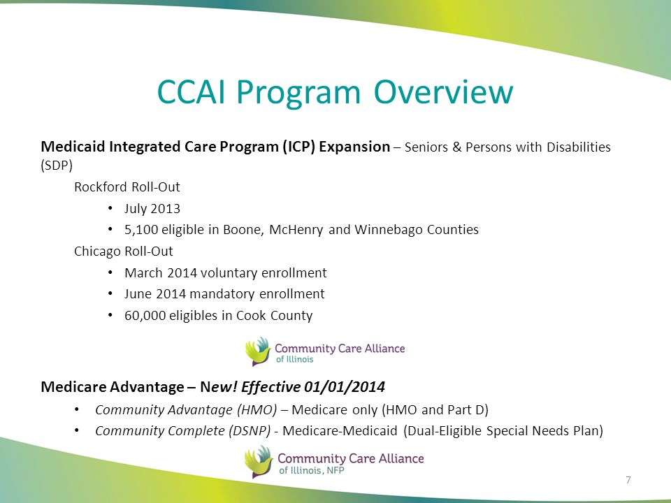 CCAI Program Overview Medicaid Integrated Care Program (ICP) Expansion – Seniors & Persons with Disabilities (SDP)