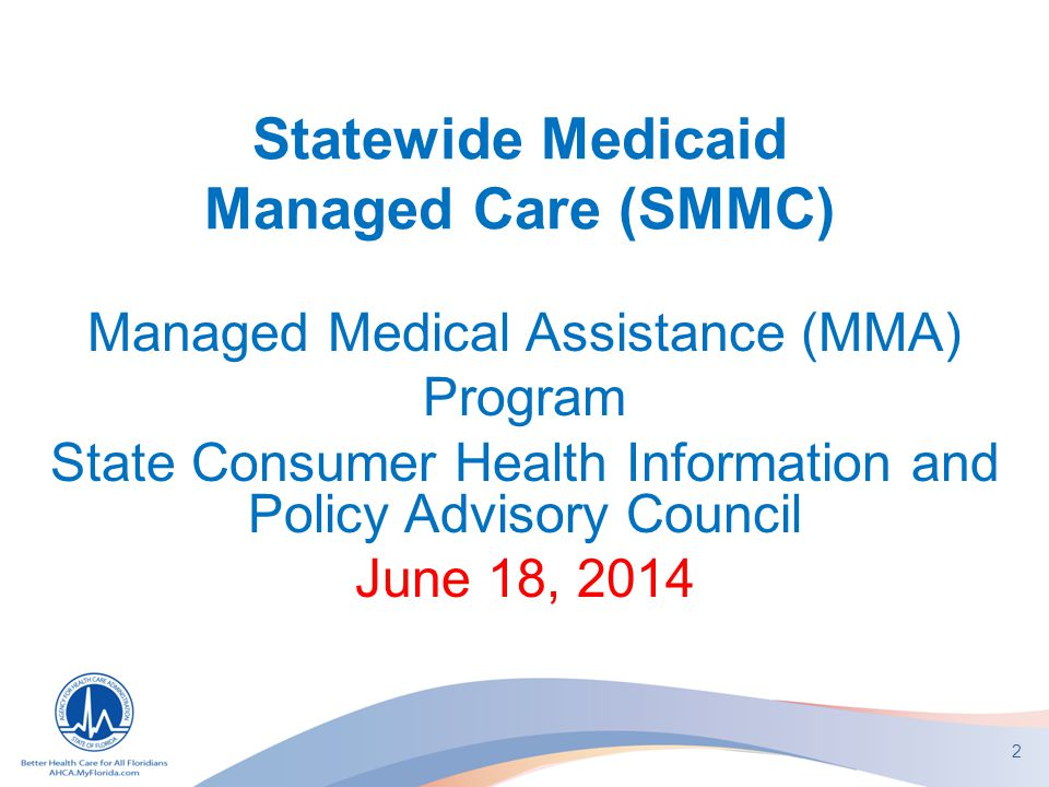 Statewide Medicaid Managed Care (SMMC)