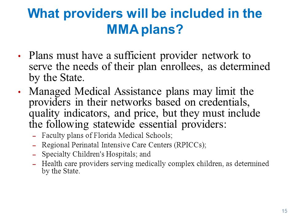 What providers will be included in the MMA plans