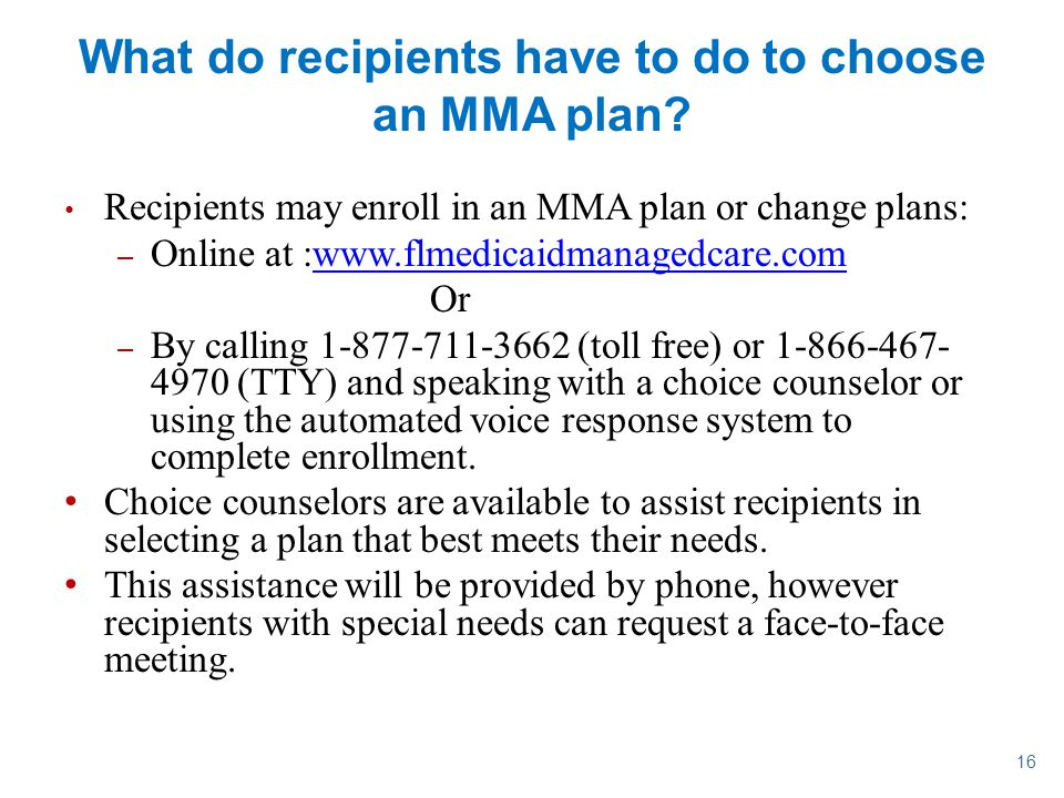 What do recipients have to do to choose an MMA plan