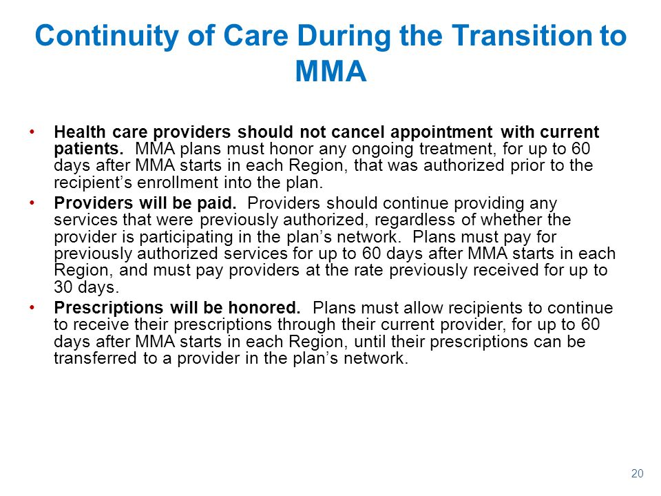 Continuity of Care During the Transition to MMA