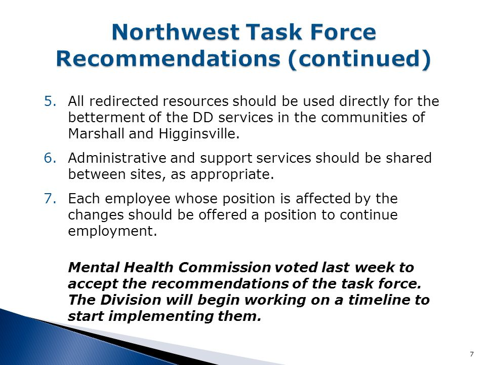 Northwest Task Force Recommendations (continued)