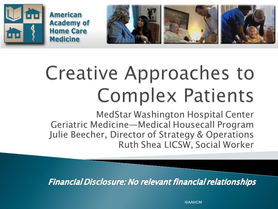 Creative Approaches to Complex Patients