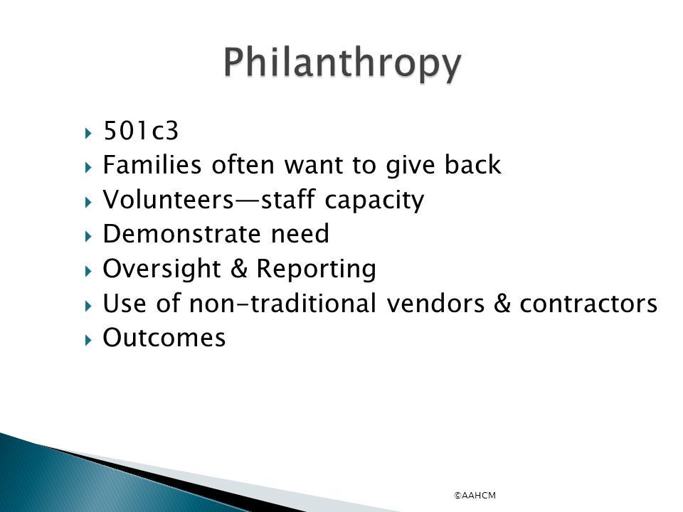 Philanthropy 501c3 Families often want to give back