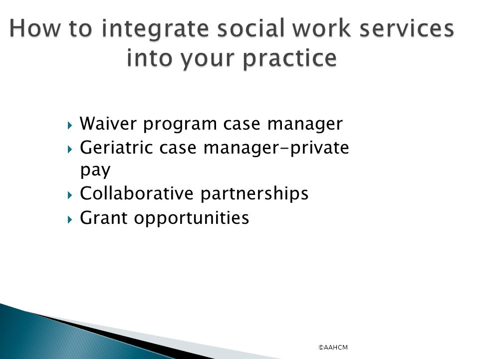 How to integrate social work services into your practice