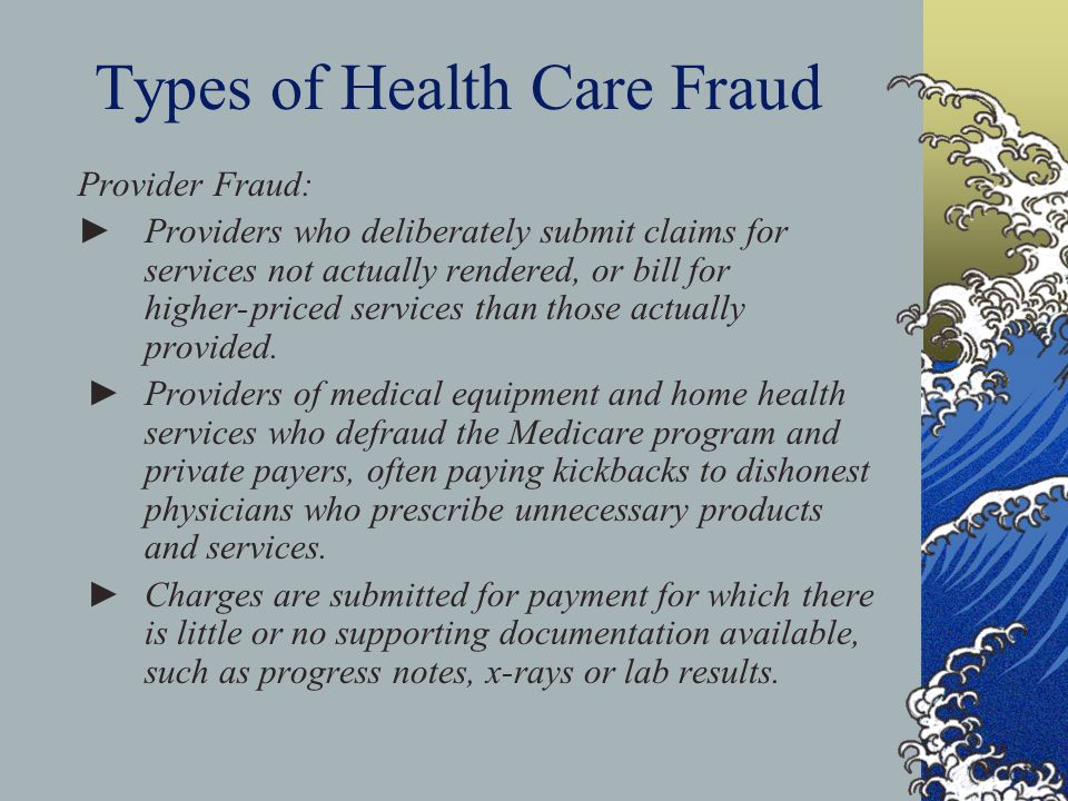 Types of Health Care Fraud