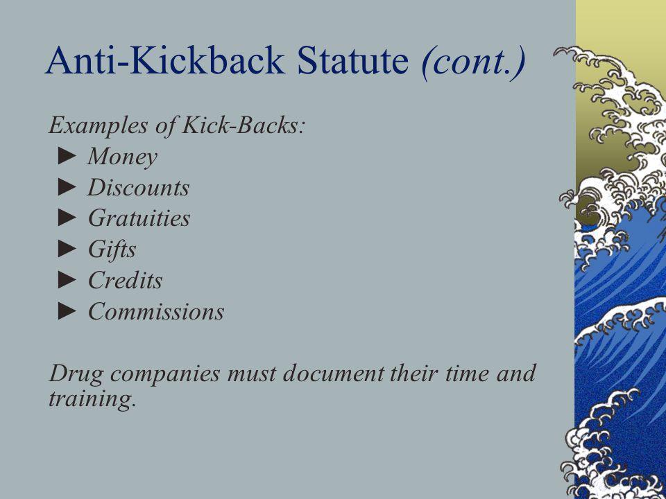 Anti-Kickback Statute (cont.)