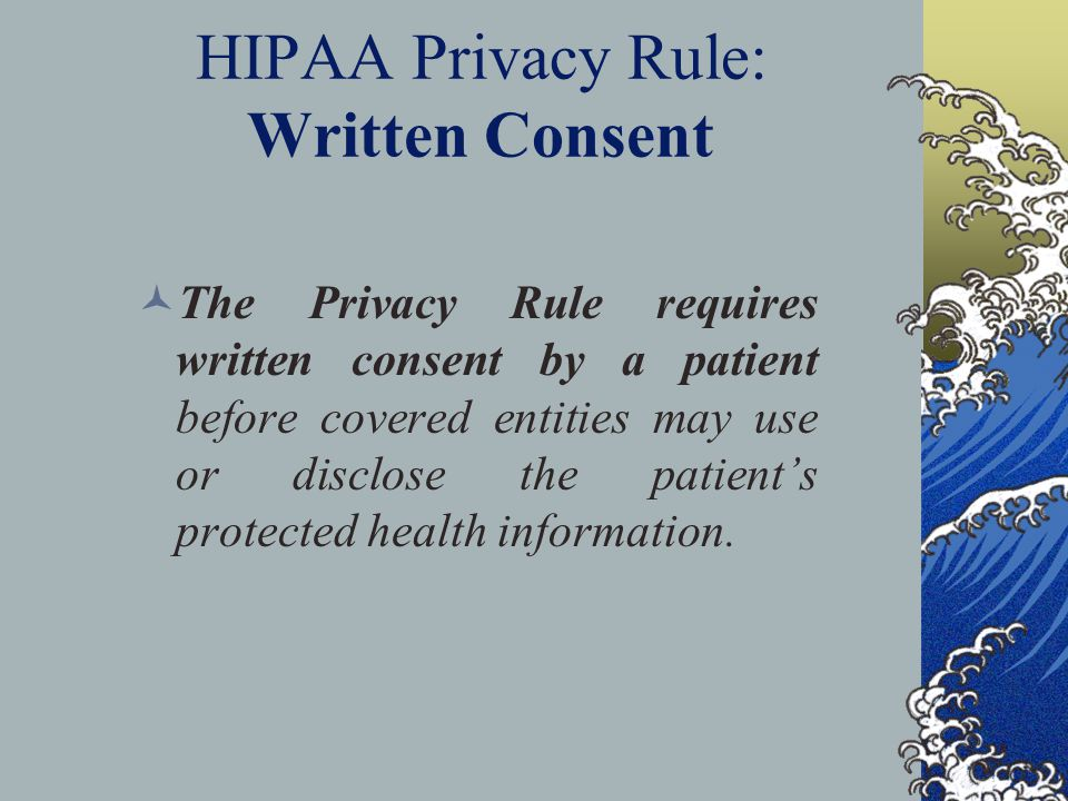 HIPAA Privacy Rule: Written Consent