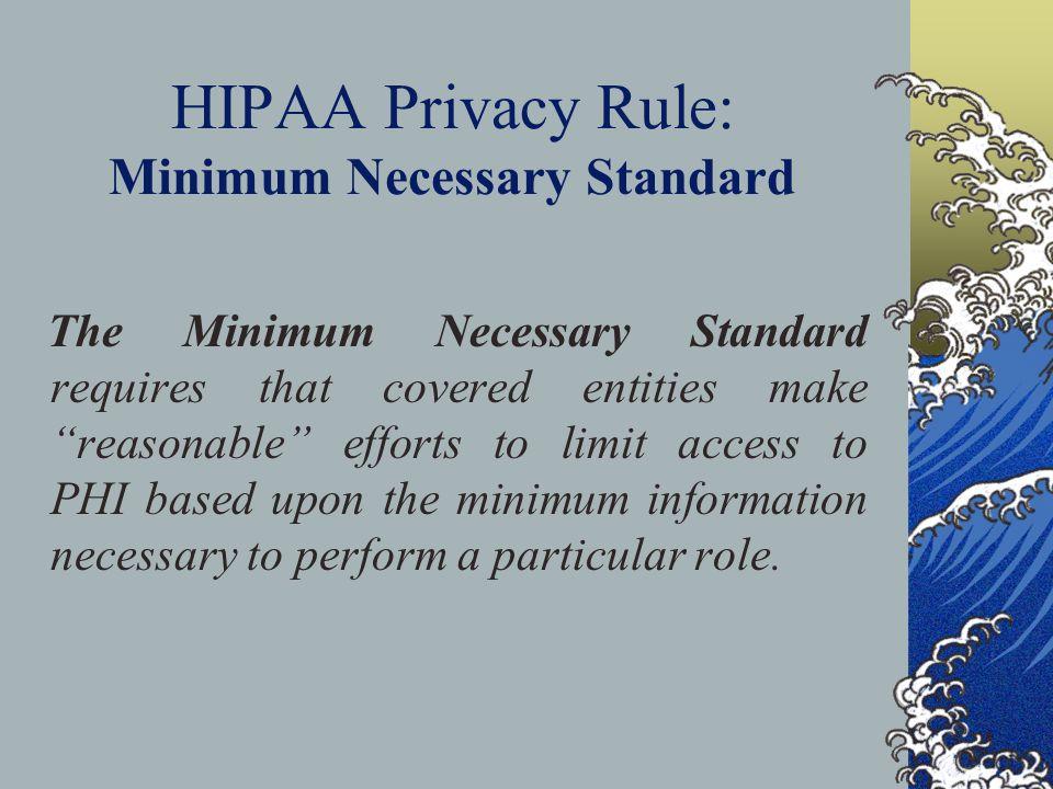 HIPAA Privacy Rule: Minimum Necessary Standard