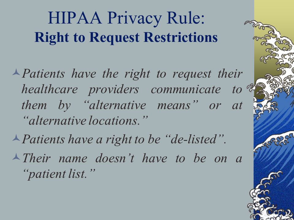 HIPAA Privacy Rule: Right to Request Restrictions