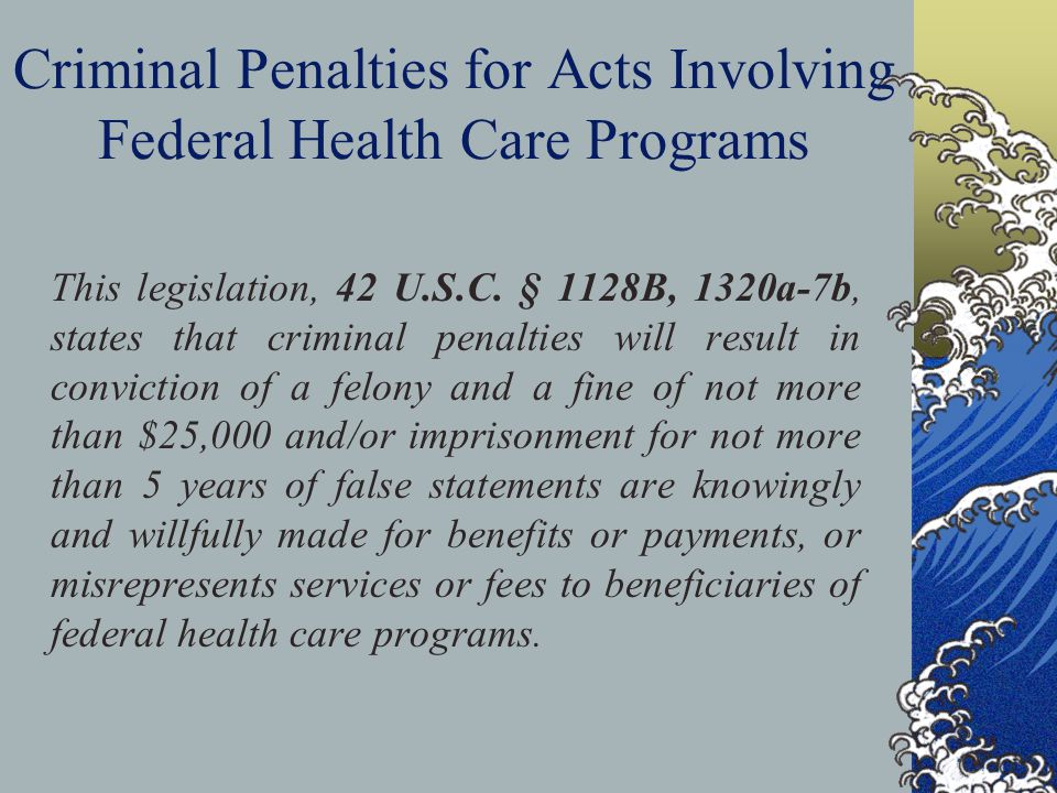 Criminal Penalties for Acts Involving Federal Health Care Programs
