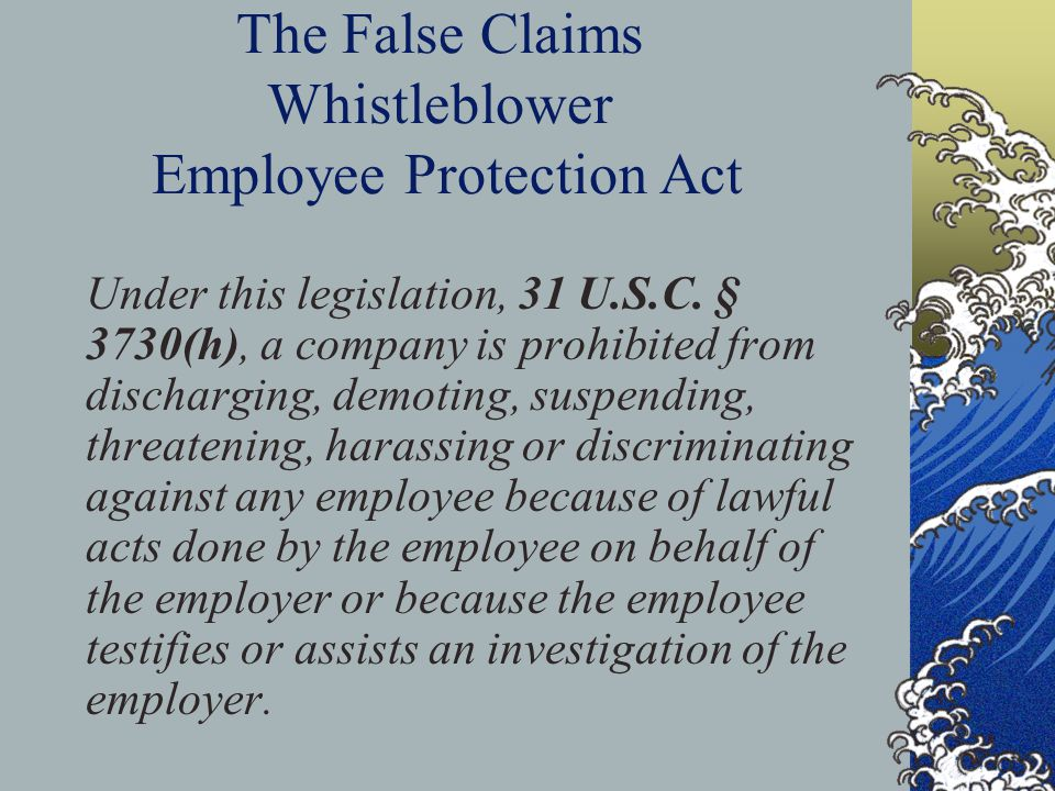 The False Claims Whistleblower Employee Protection Act